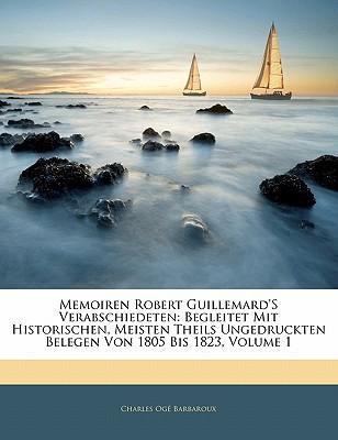 Memoiren Robert Guillemard's Verabschiedeten