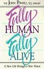 Fully Human Fully Alive