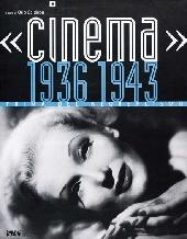 «Cinema» 1936-1943