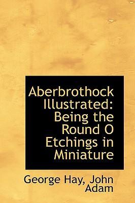 Aberbrothock Illustrated
