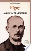 Péguy et ses Cahiers de la quinzaine