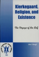 KIERKEGAARD, RELIGION, AND EXISTENCE. The Voyage of the Self.