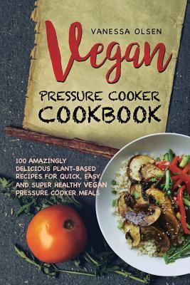 Vegan Pressure Cooke...