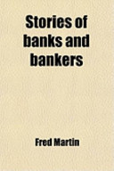 Stories of Banks and Bankers