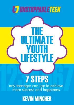The Ultimate Youth Lifestyle