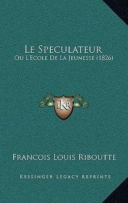 Le Speculateur