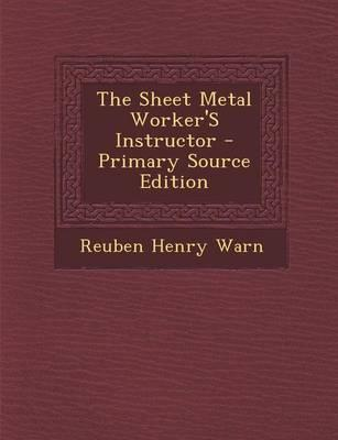 The Sheet Metal Worker's Instructor - Primary Source Edition