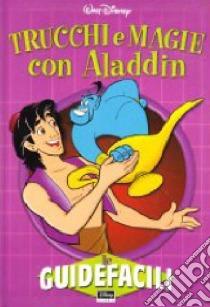 Trucchi e magie con Aladdin