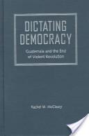 Dictating Democracy