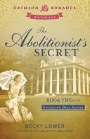 The Abolitionist's Secret