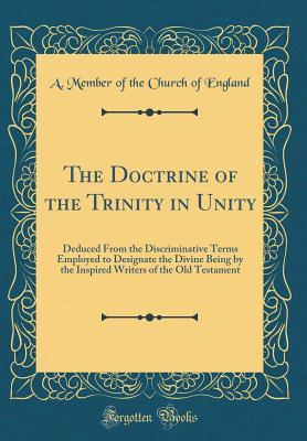 The Doctrine of the Trinity in Unity
