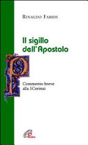Il sigillo dell'apostolo. Commento breve alla Prima Lettera ai Corinzi
