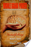 Whole Brain Power: the Fountain of Youth for the Mind and Body