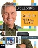 Leo Laporte's Guide to TiVo