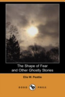 The Shape of Fear and Other Ghostly Stories