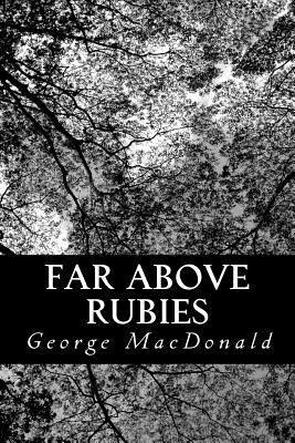 Far Above Rubies