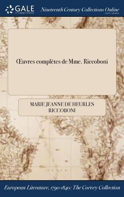Œuvres complètes de Mme. Riccoboni