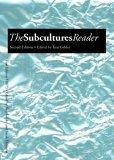 The Subcultures Reader 2E PB