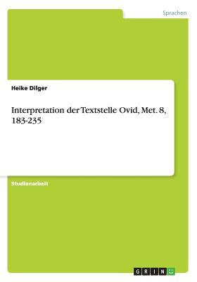 Interpretation der Textstelle Ovid, Met. 8, 183-235