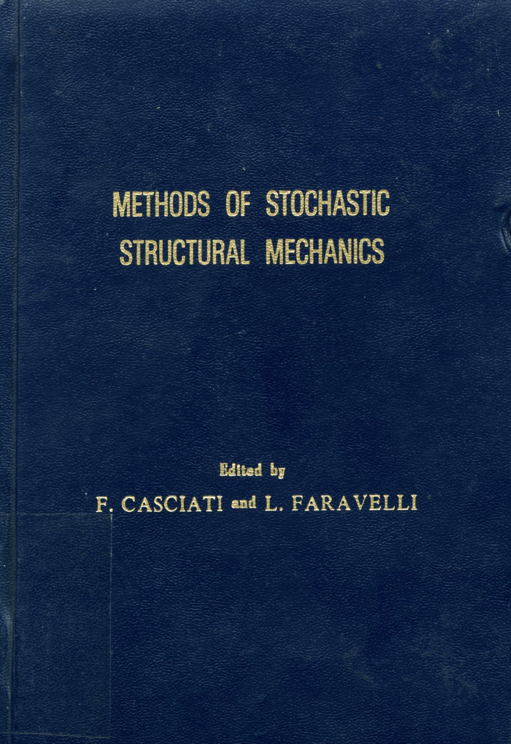 Methods of Stochastic Structural Mechanics