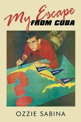 My Escape from Cuba