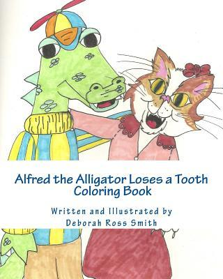 Alfred the Alligator Loses a Tooth Coloring Book