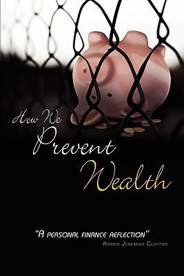 How We Prevent Wealth
