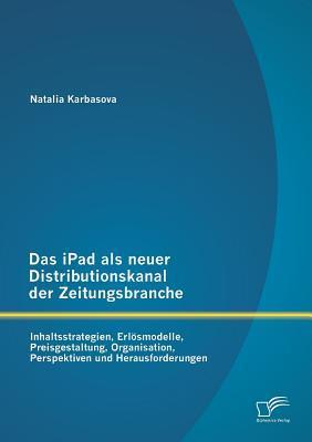 Das iPad als neuer Distributionskanal der Zeitungsbranche