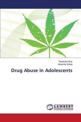 Drug Abuse in Adolescents