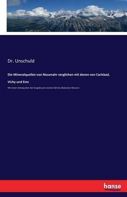 Die Mineralquellen von Neuenahr verglichen mit denen von Carlsbad, Vichy und Ems