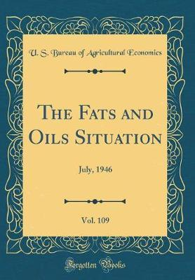 The Fats and Oils Situation, Vol. 109