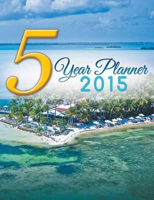 5 Year Planner 2015