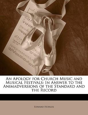 An Apology for Church Music and Musical Festivals