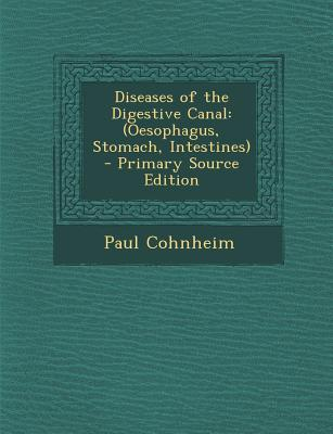 Diseases of the Digestive Canal
