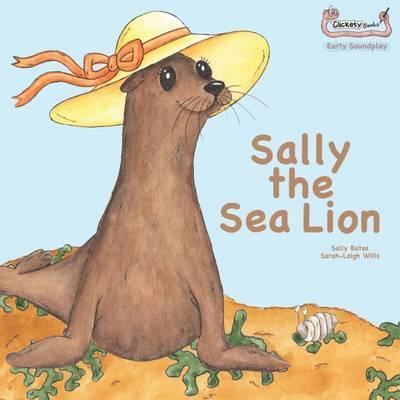 Sally the Sea Lion (Early Soundplay)