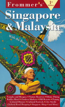 Frommer's Singapore and Malaysia