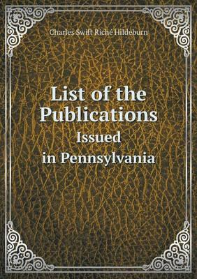List of the Publications Issued in Pennsylvania