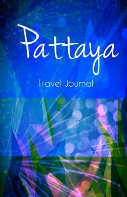 Pattaya Travel Journal
