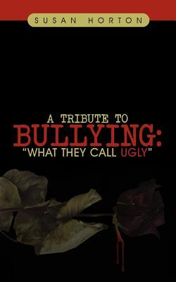 A Tribute to Bullying