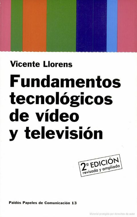 FUNDAMENTOS TECNOLOGICOS DE VIDEO Y TELEVISION