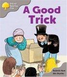 Oxford Reading Tree: Stage 1: First Words Storybooks: A Good Trick: pack A