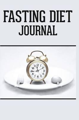 Fasting Diet Journal