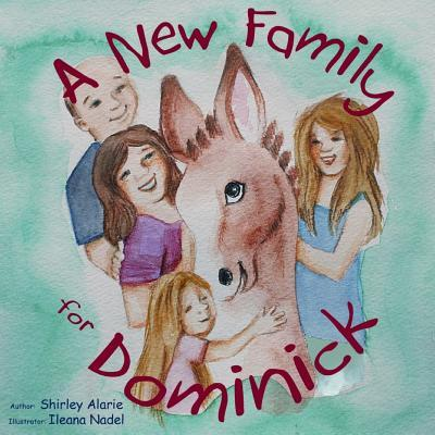 A New Family for Dominick