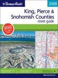 The Thomas Guide 2008 King, Pierce & Snohomish Counties, Washington