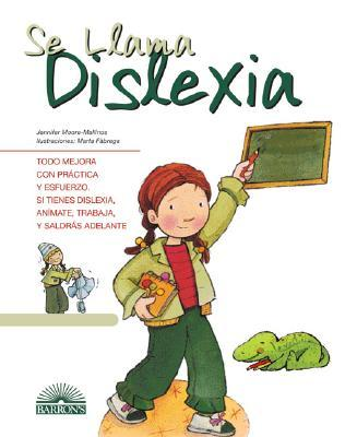 Se Llama Dislexia/ It's Called Dyslexia