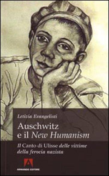 Auschwitz e il New Humanism