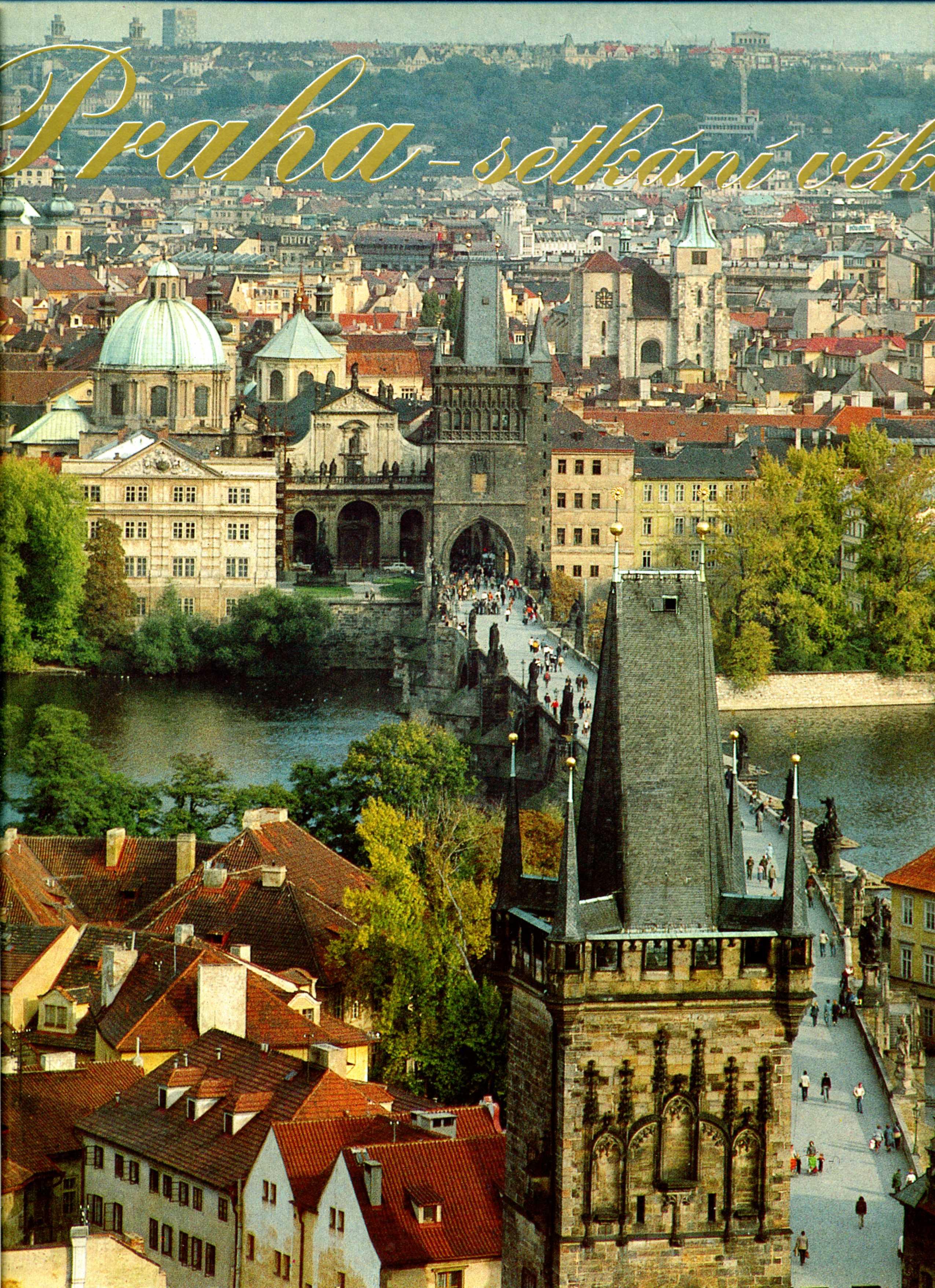 Praha - Setkání vĕků
