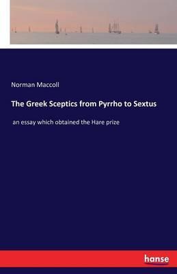 The Greek Sceptics from Pyrrho to Sextus