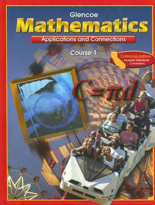 Mathematics Applications and Connections Course 1 California Student Edition 2002
