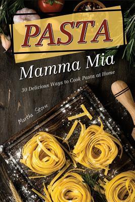 Pasta Mamma Mia
